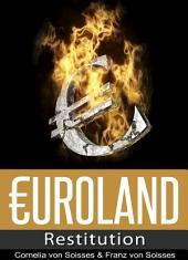 Euroland: Restitution