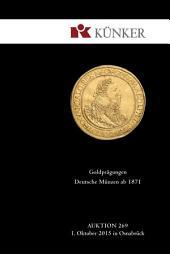 Künker Auktion 269 - Goldprägungen Deutsche Münzen ab 1871