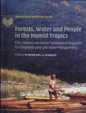Forests, Water and People in the Humid Tropics: Past, Present and Future Hydrological Research for Integrated Land and Water Management