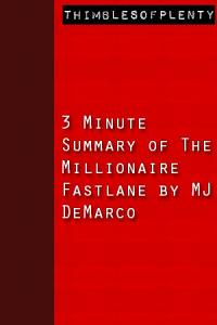3 Minute Summary of The Millionaire Fastlane by MJ DeMarco PDF