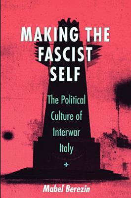 Making the Fascist Self