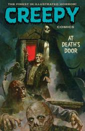 Creepy Comics Volume 2: At Death's Door: Volume 2, Issues 5-9