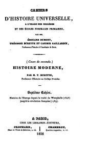 Histoire moderne: Histoire de l'Europe depuis le traité de Westphalie (1648) jusqu'à la révolution française (1789), Volume7