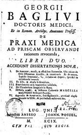 De praxi medica ad priscam observandi rationem revocanda