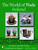 The World of Wade Ireland