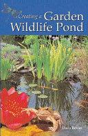 Creating a Garden Wildlife Pond
