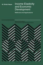 Income Elasticity and Economic Development: Methods and Applications