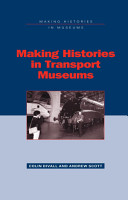 Making Histories in Transport Museums PDF