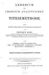 Lehrbuch der chemisch-analytischen Titrirmethode