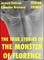 The True Stories of the Monster of Florence PDF