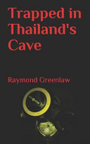 Trapped in Thailand's Cave