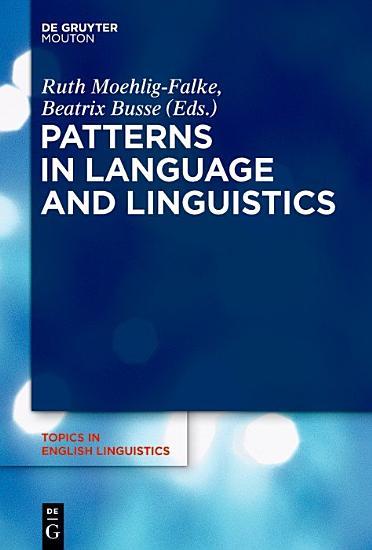 Patterns in Language and Linguistics PDF