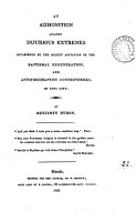 An admonition against injurious extremes  in answer to J  Craps  Cautionary observations against the doctrine of baptismal regeneration  and a paper entitled The administration of baptism   PDF