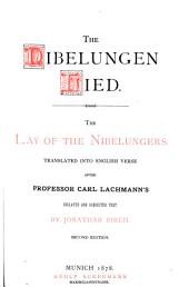 The Nibelungen Lied: The Lay of the Nibelungers