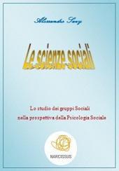 Lo studio dei gruppi Sociali nella prospettiva della Psicologia Sociale