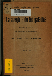 La aventura de los galeotes: adaptación escénica del capítulo XXII de la primera parte de Don Quijote de la Mancha