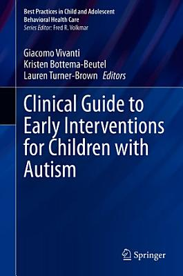 Clinical Guide to Early Interventions for Children with Autism PDF