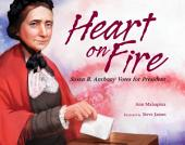 Heart on Fire: Susan B. Anthony Votes for President