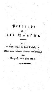 Pervonte, oder die Wünsche: eine komische Oper in drei Aufzügen : (nach einem bekannten Märchen von Wieland)