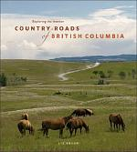 Country Roads of British Columbia