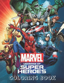 Marvel Universe Of Super Heroes Coloring Book Book PDF