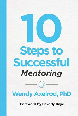 10 Steps to Successful Mentoring