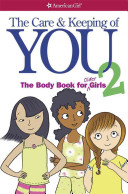 The Care and Keeping of You 2 PDF