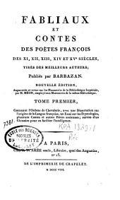 Fabliaux et contes des poètes françois des XI, XII, XIII, XIV et XVe siècles, tirés des meilleurs auteurs: Volume1