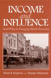 Income and Influence: Social Policy in Emerging Market Economies