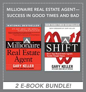 Millionaire Real Estate Agent   Success in Good Times and Bad  EBOOK BUNDLE