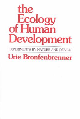 The Ecology of Human Development PDF