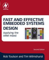 Fast and Effective Embedded Systems Design: Applying the ARM mbed, Edition 2