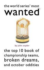 The World Series' Most Wanted™