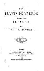 Les projets de mariage de la reine Élisabeth
