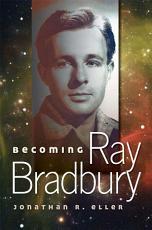 Becoming Ray Bradbury PDF