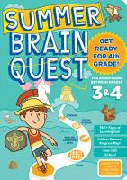 Summer Brain Quest  Between Grades 3   4 PDF