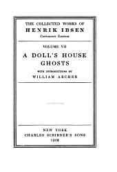 The Collected Works of Henrik Ibsen: A doll's house