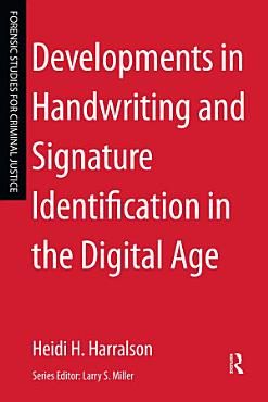 Developments in Handwriting and Signature Identification in the Digital Age PDF