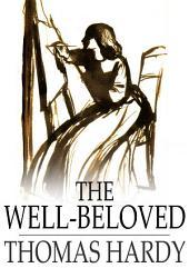 The Well-Beloved: A Sketch of a Temperament