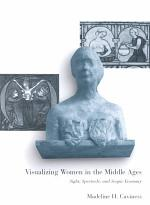 Visualizing Women in the Middle Ages