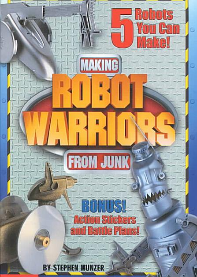 Download Making Robot Warriors from Junk Book