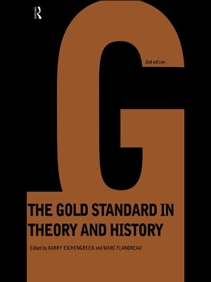 Gold Standard In Theory   History