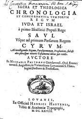 Sacra et theologica chronologia et concordantia temporum regum Juda et Israel