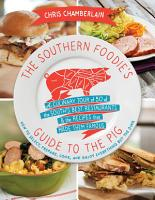 The Southern Foodie s Guide to the Pig PDF