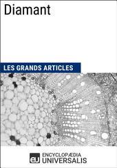 Diamant: Les Grands Articles d'Universalis