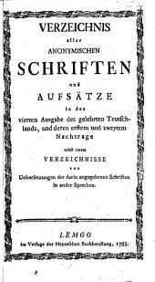 Verzeichnis aller anonymischen Schriften un Aufsätze in der 4: Bände 1-2