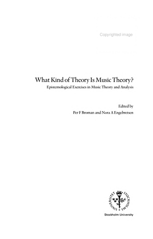 What Kind of Theory is Music Theory?