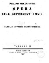Philippi Melanthonis opera quae supersunt omnia: Epistolarum libri VII-VIII. Vol. 3
