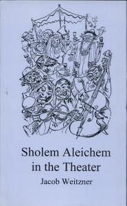 Sholem Aleichem in the Theater PDF
