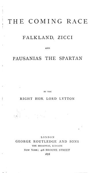 Download The coming race  Falkland  Zicci  Pausanias the Spartan Book
